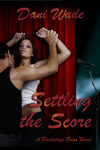 Settling The Score, Dani Wade, Backstage Pass series, sexy contemporary romance, rock star heroes, cover reveal
